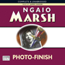 Photo-Finish (Unabridged) Audiobook, by Ngaio Marsh