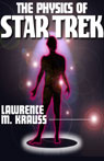 The Physics of Star Trek (Unabridged), by Lawrence M. Krauss