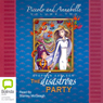 Piccolo and Annabelle 2: The Disastrous Party (Unabridged) Audiobook, by Stephen Axelsen