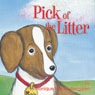 Pick of the Litter (Unabridged) Audiobook, by Monique Moore-Berggren