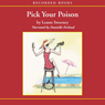 Pick Your Poison: A Yellow Rose Mystery, Book 1 (Unabridged), by Leann Sweeney