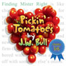 Pickin Tomatoes (Unabridged), by J. W. Bull
