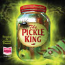 The Pickle King (Unabridged) Audiobook, by Rebecca Promitzer