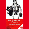 The Pickwick Papers, Volume 1 (Unabridged), by Charles Dickens