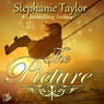 The Picture (Unabridged), by Stephanie Taylor