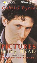 Pictures in My Head (Unabridged), by Gabriel Byrne