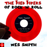The Pied Pipers of Rock n Roll: Radio Deejays of the 50s and 60s (Unabridged) Audiobook, by Wes Smith