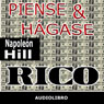 Piense y hagase rico (Think and Grow Rich) (Unabridged), by Napoleon Hill
