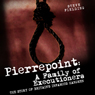 Pierrepoint: A Family of Executioners: The Story of Britains Infamous Hangmen (Unabridged) Audiobook, by Steve Fielding