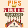 Pies and Prejudice, by Stuart Maconie