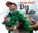 Pig Life Audiobook, by Sean Kent