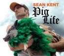Pig Life (Unabridged), by Sean Kent