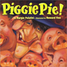 Piggie Pie! (Unabridged) Audiobook, by Margie Palatani