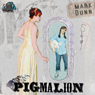 PIGmalion (Unabridged) Audiobook, by Mark Dunn
