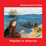 Pilgrims in America (Unabridged), by Melinda Lilly