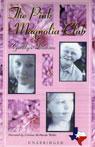 The Pink Magnolia Club (Unabridged), by Geralyn Dawson