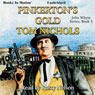 Pinkertons Gold: John Whyte Series, Book 3 (Unabridged), by Tom Nichols