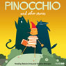Pinocchio and Other Stories (Unabridged) Audiobook, by AudioGO Ltd