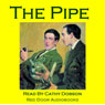 The Pipe: An Uncanny Mystery Story (Unabridged) Audiobook, by Cathy Dobson