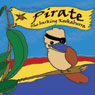 Pirate: The Barking Kookaburra (Unabridged) Audiobook, by Adrian Plitzco