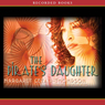 The Pirates Daughter (Unabridged) Audiobook, by Margaret Cezair-Thompson