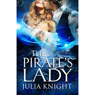 The Pirates Lady (Unabridged), by Julia Knight