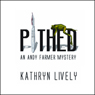 Pithed: An Andy Farmer Mystery, Book 1 (Unabridged) Audiobook, by Kathryn Lively