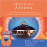 A Place Called Ananda: One of the Most Successful Cooperative Communities in the World (Unabridged), by Swami Kriyananda