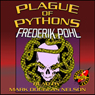 Plague of Pythons (Unabridged) Audiobook, by Frederik Pohl