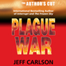 Plague War: The Authors Cut (Unabridged) Audiobook, by Jeff Carlson
