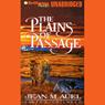 The Plains of Passage (Unabridged), by Jean M. Auel