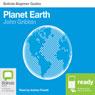 Planet Earth: Bolinda Beginner Guides (Unabridged) Audiobook, by John Gribbin