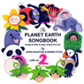 The Planet Earth Songbook: Volume 2 Audiobook, by John Houston