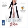 Platinum (Unabridged) Audiobook, by Jo Rees