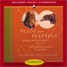 Plato and a Platypus Walk into a Bar: Understanding Philosophy Through Jokes (Unabridged), by Thomas Cathcart