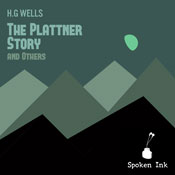 The Plattner Story and Others (Unabridged) Audiobook, by H. G. Wells