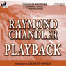 Playback, by Raymond Chandle