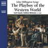 The Playboy of the Western World (Unabridged) Audiobook, by J. M. Synge