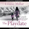 The Playdate (Unabridged) Audiobook, by Louise Millar