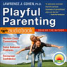Playful Parenting Audiobook, by Lawrence J. Cohen