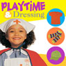 Playtime and Dressing Audiobook, by Twin Sisters