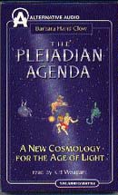 The Pleiadian Agenda: A New Cosmology for the Age of Light Audiobook, by Barbara Hand Clow