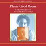 Plenty Good Room (Unabridged) Audiobook, by Cherie Paris Edwards