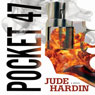 Pocket-47 (Unabridged) Audiobook, by Jude Hardin