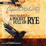 A Pocket Full of Rye (Dramatized), by Agatha Christie