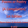 Poems or Poetry: A Compilation (Unabridged), by Byron Goines