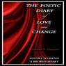 The Poetic Diary of Love and Change (Unabridged), by Clarissa O. Clemens