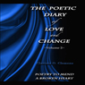The Poetic Diary of Love and Change: Volume 2 (Unabridged) Audiobook, by Clarissa O. Clemens