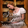 Poetic Justice, a Traditional Regency Romance: Regency Escapades, Book 3 (Unabridged) Audiobook, by Alicia Rasley
