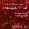 The Poetry of A. E. Housman, Volume I: A Shropshire Lad (Unabridged), by Alfred Edward Housman